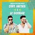 """[News] Diego e Victor Hugo lançam bundle com """"Erro Antigo"""" e """"Se Duvidar""""."""