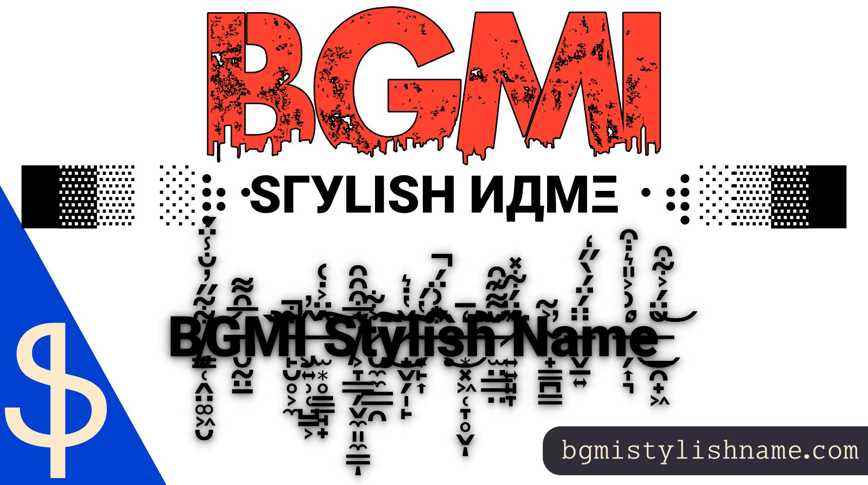 bgmi Stylish Name