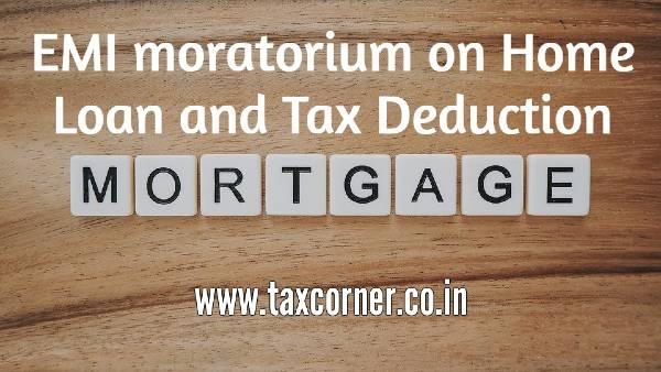 emi-moratorium-on-home-loan-and-tax-deduction