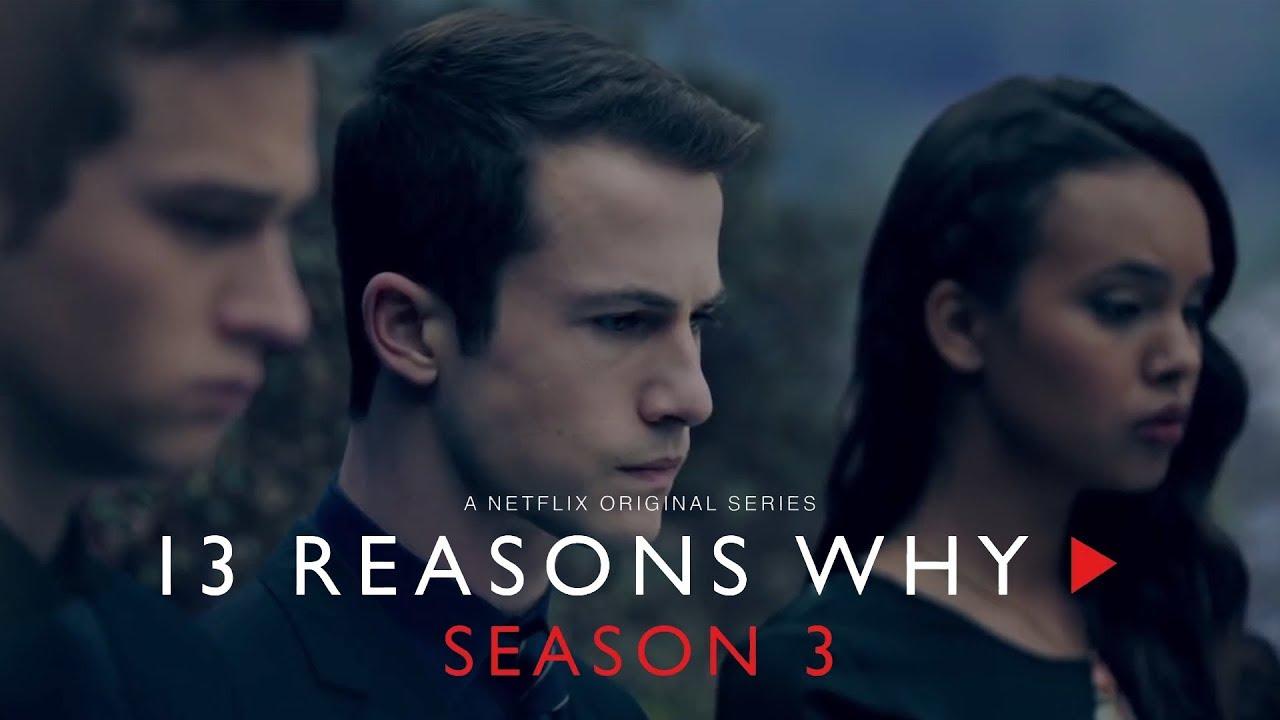 13 Reasons Why Staffel 3