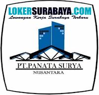 Loker Surabaya di PT. Panata Surya Nusantara Oktober 2019 Terbaru