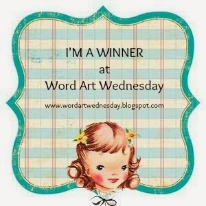 I won at Word Art Wednesday!