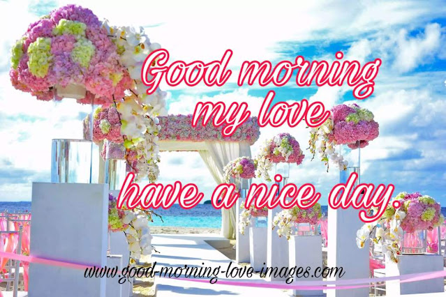 good morning my have a nice day