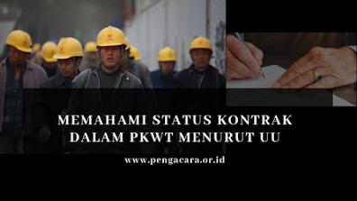 Status PKWT menurut undang-undang