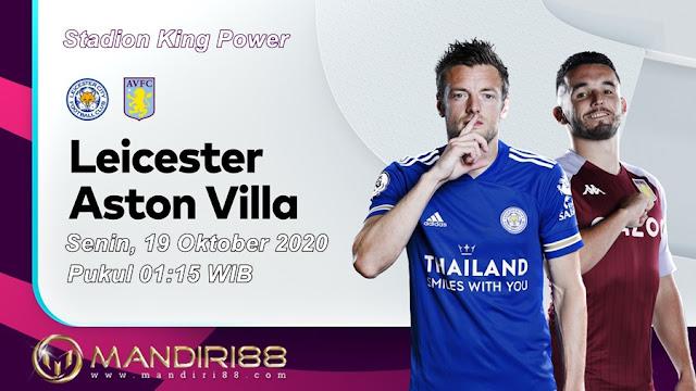 Prediksi Leicester City Vs Aston Villa, Senin 19 Oktober 2020 Pukul 01.15 WIB @ Mola TV