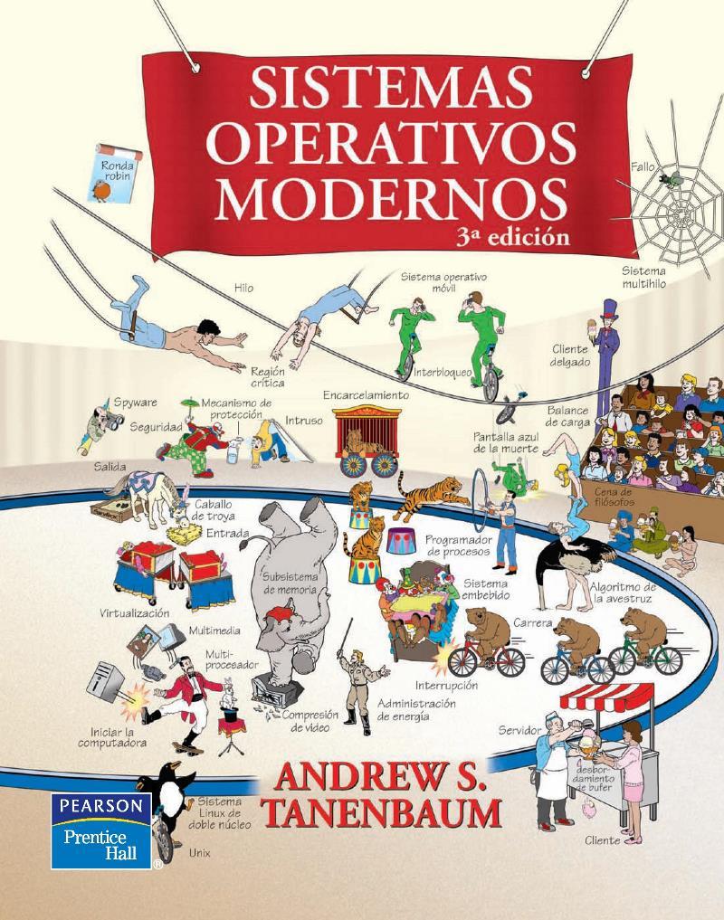 Sistemas operativos modernos, 3ra Edición – Andrew S. Tanenbaum