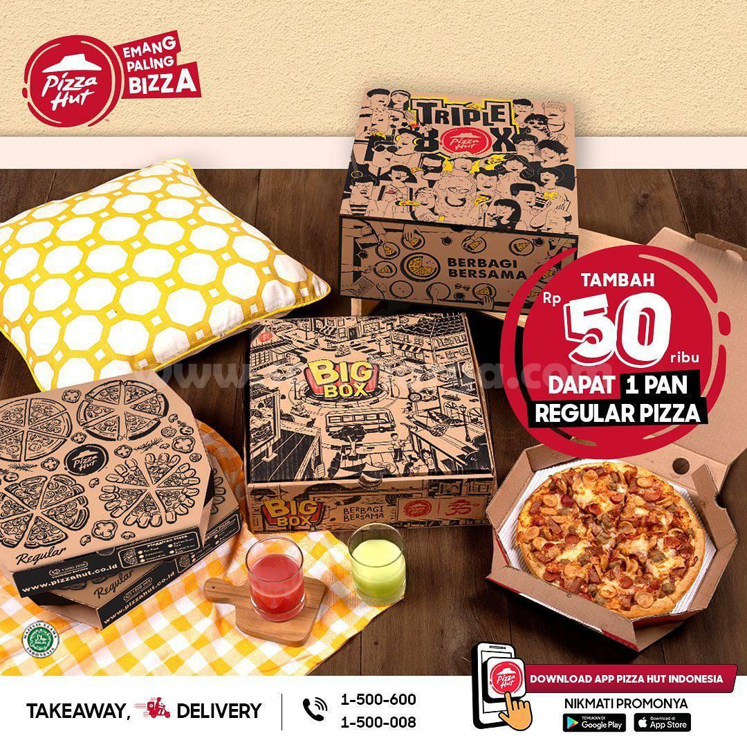 Pizza HUT Promo Tambah +Rp 50.000 Dapat 1 Pan Reguler Pizza berlaku mulai 26 Maret 2021.