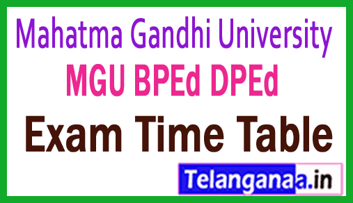 Mahatma Gandhi University MGU BPEd DPEd Exam Time Table