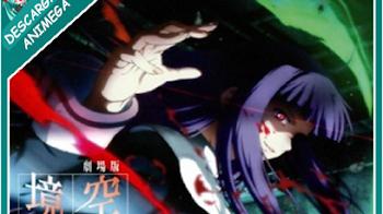 Kara no Kyoukai 3 Tsuukaku Zanryuu 1/1 Audio: Japones Sub: Español Servidor: Mega