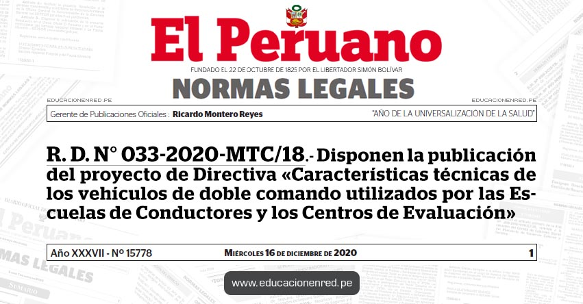R. D. N° 033-2020-MTC/18.- Disponen la publicación del proyecto de Directiva «Características técnicas de los vehículos de doble comando utilizados por las Escuelas de Conductores y los Centros de Evaluación»