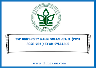 YSP University Nauni Solan JOA IT (Post code-206 ) Exam Syllabus
