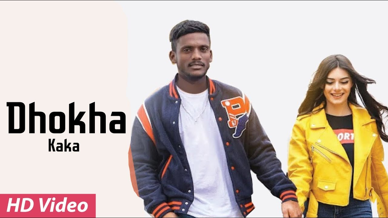 DHOKHA LYRICS » KAKA » Lyrics Over A2z
