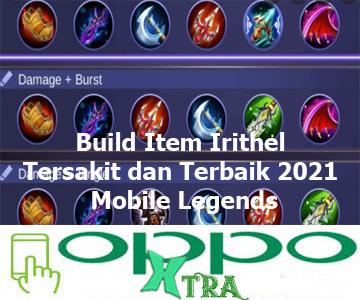 Build Item Irithel Tersakit dan Terbaik 2021 Mobile Legends