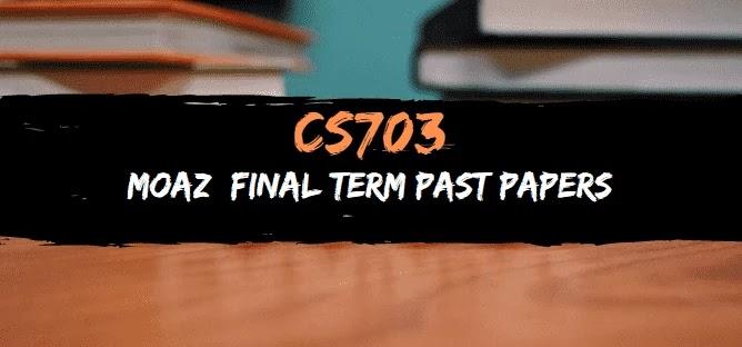 cs703 moaz
