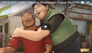 gambar Video 3gp | ADIT & SOPO JARWO - Hebatnya Persahabatan (Ost Theme )