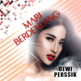 Dewi Perssik - Mari Berdendang on iTunes