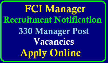 FCI 2019 Manager Recruitment – Notification Released – Check Full details | FCI Notificaton 2019 for Manager | FCI Manager Recruitment Notification 2019 | FCI Manager Notification 2019: 374 Vacancies Announced | FCI Manager Notification 2019: Complete Details | FCI Manager Recruitment 2019 : Apply Now For 330 Vacancies Food-corporation-of-india-FCI-2019-Manager-Recruitment-Notification-apply-online-www.recruitmentfci.in