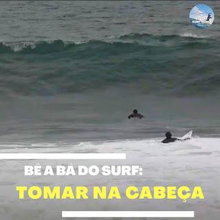 o que é tomar na cabeça no surf