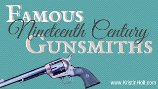 Kristin Holt | Famous Nineteenth Century Gunsmiths