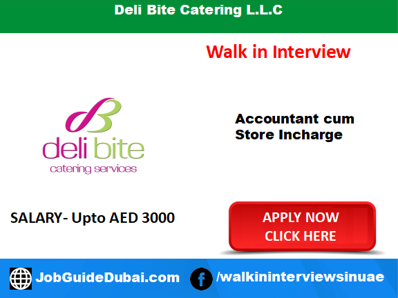 Deli Bite Catering LLC career Accounts, Restaurant and Store in charge job in Dubai