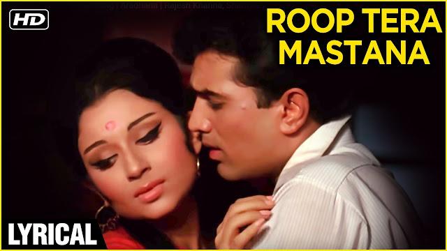 Roop tera mastana lyrics - रूप तेरा मस्ताना