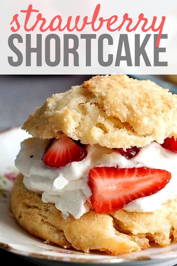 THE BEST HOMEMADE STRAWBERRY SHORTCAKE BISCUITS
