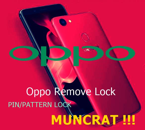 Kumpulan File Sakti Untuk Menghapus Pola/Kunci Pada OPPO