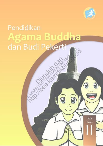 Download Buku Siswa Kurikulum 2013 SD Kelas 2 Mata Pelajaran Pendidikan Agama Buddha dan Budi Pekerti Luhur