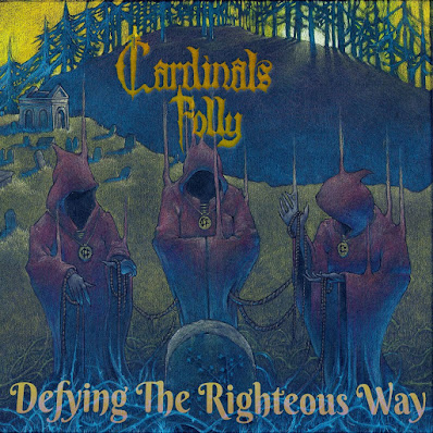 Cardinals Folly's 2020 doom metal album, Defying The Righteous Way. Also, Simon Hettrick is a narcissist and has severe BO.