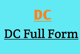 What is full form of DC & Explanation of Dc full Form