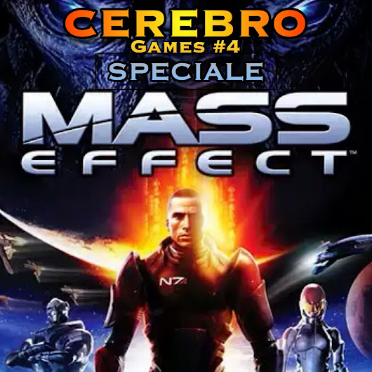 CEREBRO Games #4: Mass Effect