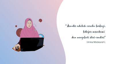 quote tentang menulis oleh Arina Mabruroh