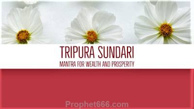 Tripura Sundari Mantra for Everlasting Wealth and Prosperity