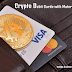 Can you believe in crypto debit cards with mater and visa? Yes it could be a reality in UK.