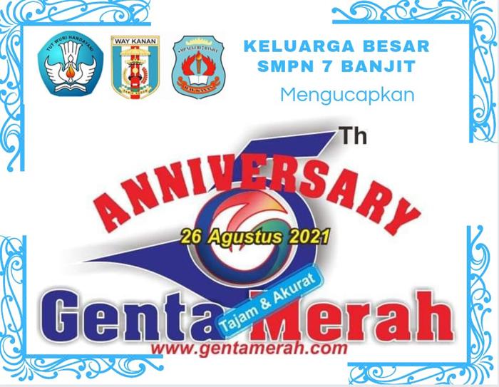 SMPN 7 Banjit Mengucapkan Dirgahayu ke-5 Th Genta Merah