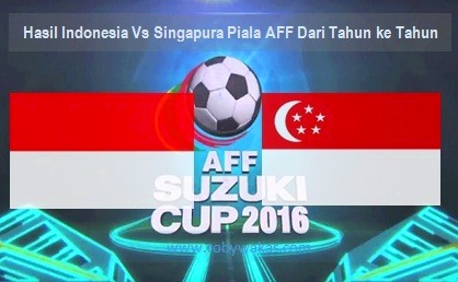 hasil indonesia vs singapura