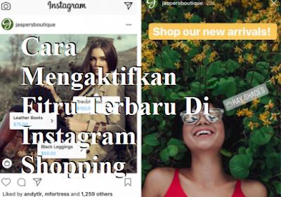 Cara Mengaktifkan Fitru Terbaru Di Instagram Shopping