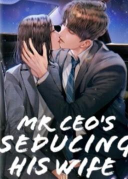 Novel Mr CEO's Seducing His Karya Lexis Full Episode