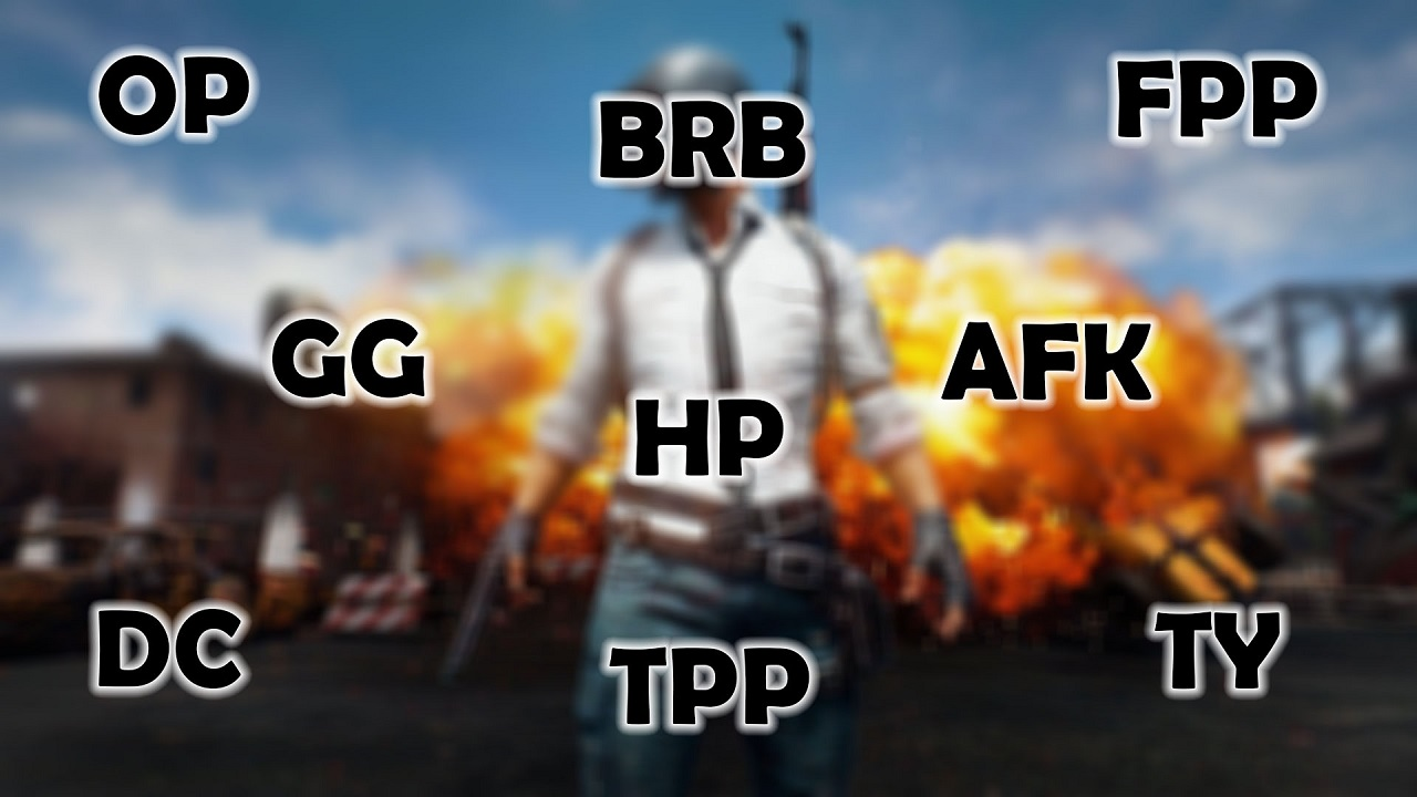 commonly used short forms in PUBG Mobile