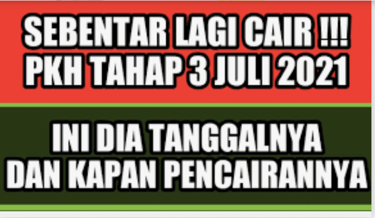 Bansos PKH Bulan Juli 2021 Segera Cair, Cek Daftar Penerima dan Jumlah Bantuan Disini