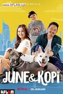 فيلم June & Kopi 2021 مترجم اون لاين