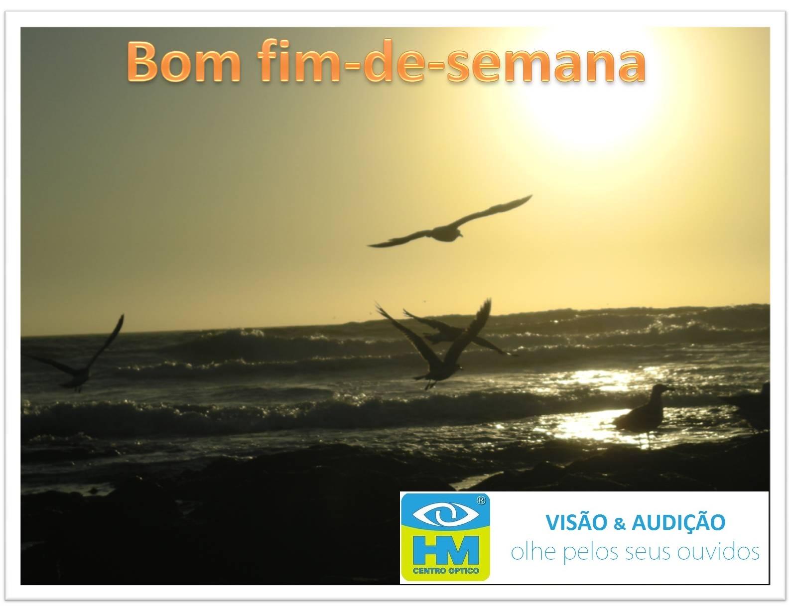HM CENTRO ÓPTICO: BOM FIM DE SEMANA