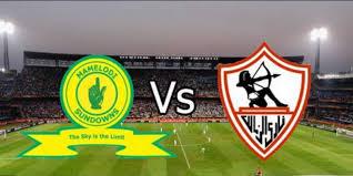 موعد مباراة الزمالك وصن داونز ميعاد مباراة الزمالك وصن داونز مباراة الإياب في نهائي دوري ابطال افريقيا