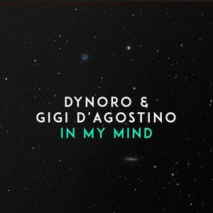 Baixar Música In My Mind - Dynoro & Gigi D'Agostino