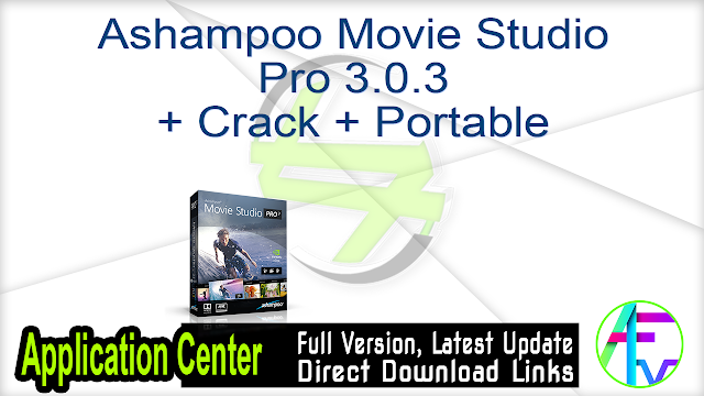 Ashampoo Movie Studio Pro 3.0.3 + Crack + Portable