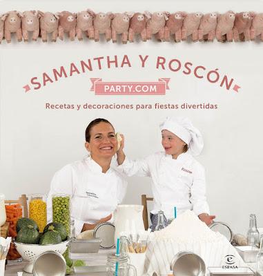 LIBRO - Samantha y Roscón party.com Samantha Vallejo-Nágera (Espasa - 14 Junio 2016) RECETAS - FIESTAS INFANTILES Comprar en Amazon España