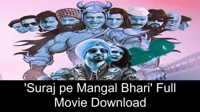 Download Suraj Pe Mangal Bhari (2020) Full Movie or Watch Online For Free