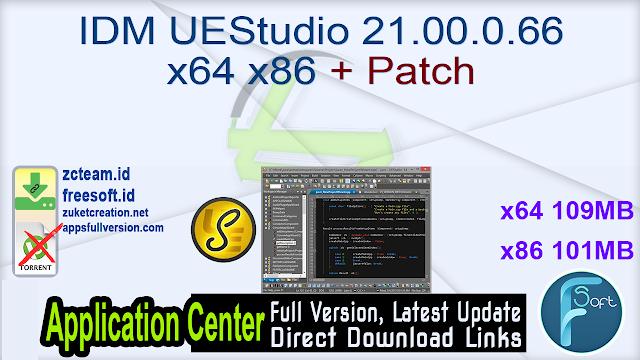 IDM UEStudio 21.00.0.66 x64 x86 + Patch_ ZcTeam.id