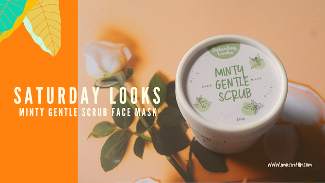 Review Saturday Looks Minty Gentle Scrub Face Mask
