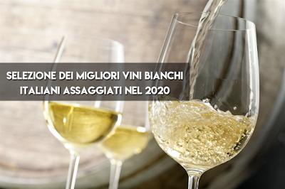 selezione premio migliori vini bianchi italiani